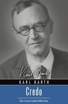 CREDO (by Karl Barth; Imprint: Wipf and Stock). This important book, by a…
