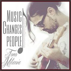 #MARSquotes | Music changes people - #TomoMilicevic (credits to Marsdollspromo)