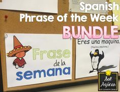 Spanish Phrase of the Week Posters - Frase de la Semana - BUNDLE