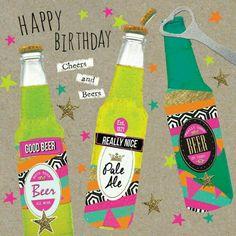 Happy BirthdayCheers and Beers