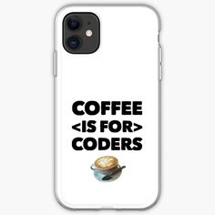 Coffee Is For Coders by owenied | Redbubble Some Fun, Programming, Slogan, Swag, Coding, Phone Cases, Coffee, Gifts, Kaffee