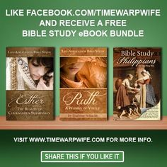 Free Bible study eBook bundle for likers of Time-Warp Wife on Facebook. The Esther study is awesome!