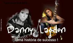 Divulg@rtes.com: Danny Lagden-Uma História de Sucesso !!!