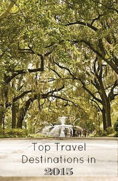 Savannah, Georgia—one of the top 15 places to visit in the US in 2015
