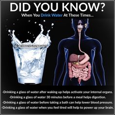After waking up: Drink one glass of water after waking up to help activate your internal organs. The water will help to remove any toxins… Health Facts, Health Diet, Health And Nutrition, Health And Wellness, Health And Beauty, Health Fitness, Fitness Facts, Natural Health Remedies, Herbal Remedies