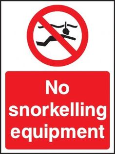 No snorkelling equipment safety sign