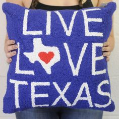 Live Love Texas Pillow — The Gypsy Wagon