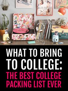 to Bring to College: The Best College Packing List Ever All-inclusive checklist that covers EVERYTHING you need to pack for college!All-inclusive checklist that covers EVERYTHING you need to pack for college!