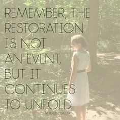 """""""Remember, the restoration is not an event but it continues to unfold."""" Elder Ballard #LDSConf #LDS #Quotes"""