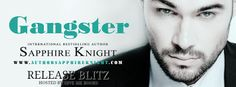 Abibliophobia Anonymous                 Book Reviews: **RELEASE BLITZ**  Gangster by Sapphire Knight