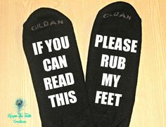 RUB My FEET SOCKS - If You Can Read This, Please Rub My Feet - Funny Socks - Gag Gift - Rub My Feet - Gift for Him - Gift for Her - Birthday $12.99