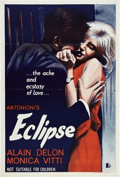 "Australian Poster for ""L'Eclisse"", directed by Michelangelo Antonioni (1962. Starring Alain Delon and Monica Vitti."