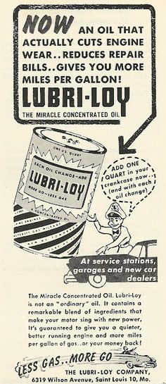 """1956 Ad: Lubri-Loy """"the miracle concentrated oil"""""""
