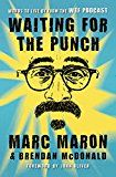 Waiting for the Punch: Words to Live by from the WTF Podcast by Marc Maron (Author) John Oliver (Foreword) #Kindle US #NewRelease #Reference #eBook #ad