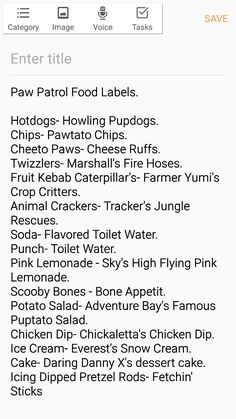 My personal food list that was decided on for our 2 year old son's paw patrol party #pawpatrol #party #foodlabel
