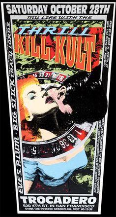 My Life With The Thrill Kill Kult   Eve's Plum   Big Stick   Traci Lords     Trocadero   10/28/1995   Artist: Psychic Sparkplug
