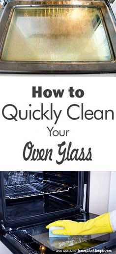 How To Quickly Clean Your Oven Glass