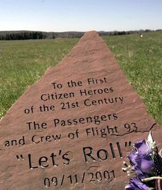 Flight 93 Memorial Located outside Shanksville, Pa. To honor the Passengers on Flight 93 who died trying to retake the plane from terrorists during the 2001 terror attacks on America. We Will Never Forget, Lest We Forget, Let It Be, 11 September 2001, First Citizens, 911 Memorial, Flight 93 Memorial, Memorial Poems, Lets Roll