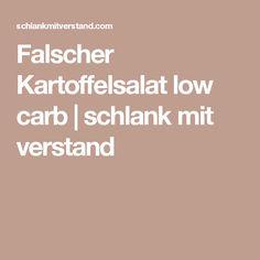 Falscher Kartoffelsalat low carb   schlank mit verstand