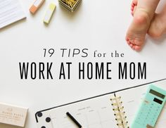 19 Tips for the Work at Home Mom // Val Marie Blog