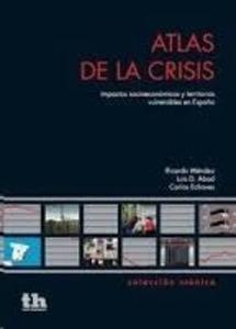 Atlas de la crisis : impactos socioeconómicos y territorios vulnerables en España (2015)