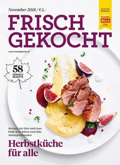 Frisch gekocht Magazin, Ausgabe November 2018 French Toast, Pancakes, November, Breakfast, Food, Cooking, Recipies, November Born, Morning Coffee
