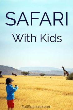 Plan a Safari with Your Kids. Get answers to all your questions here! #safariwithkids #kidsadventures #travelingwithkids