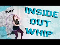 Inside Out Whip w/ Ghosting - Intermediate Hooping Tutorial - YouTube