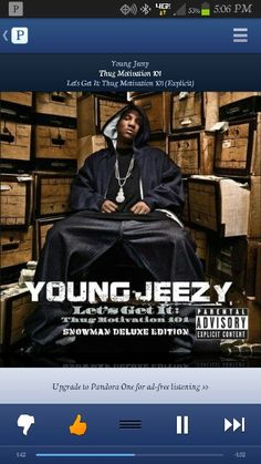 Thug Motivation 101 ~ Young Jeezy