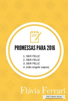 Promessas de ano novo #FlaviaFerrari #DECORACASAS #FrasesdaFlavia #BomDia…
