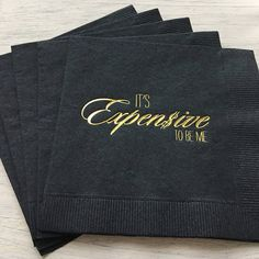 Real Housewives of Beverly Hills, RHOBH, Expensive to be me, Erika Jayne, Real Housewives quote, Housewives Reunion party, cocktail napkin by EatCoutureCupcakes on Etsy