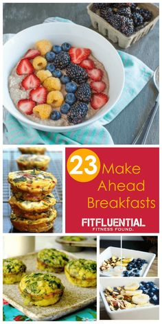 23 Make Ahead Breakfasts Photo Credit: The Fit Foodie Mama, Healthy Nibbles and Bits, Cotter Crunch, and Bonnie Pfiester