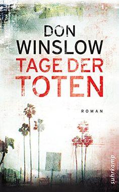 Tage Der Toten Roman Suhrkamp Taschenbuch Toten Der Tage Taschenbuch Don Winslow Tag Der Toten Kostenlose Bucher