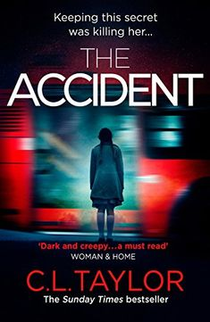 From 2.65 The Accident: The Bestselling Psychological Thriller