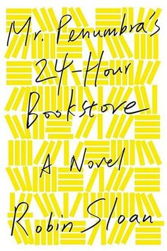 Read in May 2014  Mr. Penumbra's 24-Hour Bookstore: A Novel by Robin Sloan - A gleeful and exhilarating tale of global conspiracy, complex code-breaking, high-tech data visualization, young love, rollicking adventure, and the secret to eternal life—mostly set in a hole-in-the-wall San Francisco bookstore. (Bilbary Town Library: Good for Readers, Good for Libraries)