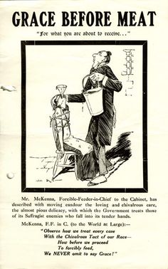 c.1912.  As a result of their activism, suffragettes were often imprisoned. Suffragettes went on hunger strike because they were not given the status of political prisoners when imprisoned. The authorities responded to hunger striking suffragettes with force feeding, a dangerous and humiliating ordeal, which provided the suffragettes with powerful propaganda.