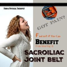 Got pain benefit from sacroiliac joint belt