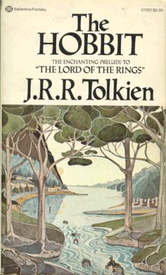 The Hobbit. Loved it the moment I started reading it as a child. This is the cover of the book I read at age 11.