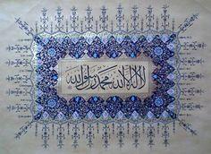 Turkish Islamic Calligraphy KELİME-İ TEVHİD Tezhip: Belkız AKÇEŞME