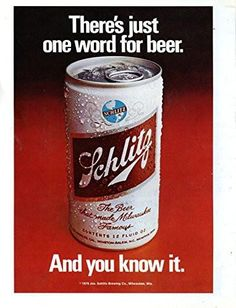"""Vintage Schlitz Beer Magazine Ad- """"There's just one word for beer."""""""