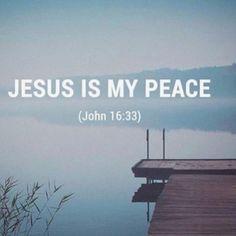 John 16 33, Prince Of Peace, I Pray, Thank God, Feeling Happy, I Am Happy, Lonely, It Hurts, Christ