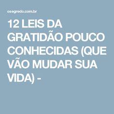 12 LEIS DA GRATIDÃO POUCO CONHECIDAS (QUE VÃO MUDAR SUA VIDA) -