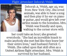 """Deborah A. Welsh- 49, was on the flight crew United flight# 93. Her husband said that """"she had an incredible knack to make anybody she met feel like they knew her their entire lives"""". She was able to hear a song and play it on the piano or guitar by ear. #Project2996"""