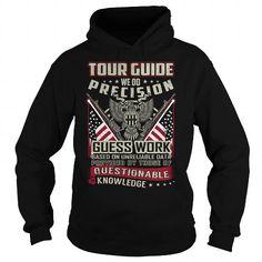 Tour Guide We Do Precision Guess Work Knowledge T-Shirts, Hoodies, Sweatshirts, Tee Shirts (39.99$ ==► Shopping Now!)