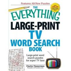The Everything Large-Print TV Word Search Book: Large-Print Word Search Puzzles for Super TV Fans (Everything) New Puzzle, Puzzle Books, Word Search Puzzles, Travel Words, Large Prints, Everything, Personal Care, Tv, Reading