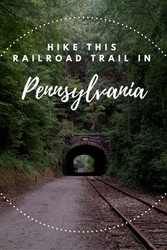 Travel | Pennsylvania | Railroad Trails | Hiking | Unique Hikes | Railway Trail | Rails To Trails