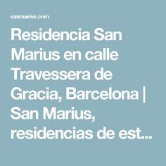 Residencia San Marius en calle Travessera de Gracia, Barcelona | San Marius, residencias de estudiantes en Barcelona