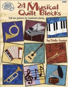 24 Musical Quilt Blocks by Linda Causee American School of Needlework