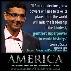 """Coming July 4th: Dinesh D'Souza's """"America""""... See the Trailer Here -4=29=14"""