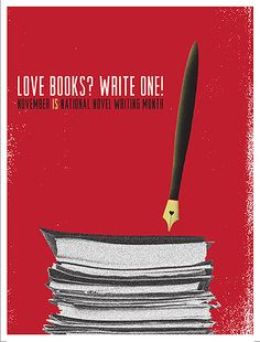 "NANOWRIMO ""LOVE BOOKS? WRITE ONE!"" POSTER $25.00    The 2009 poster is now available for sale! This vibrant design by Lil' Tuffy would improve any wall and provide stacks of inspiration for all writing projects. Love posters? Buy one! (This one!)    Dimensions: 19"" by 25"""